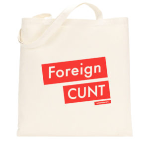 Foreign Cunt tote bag
